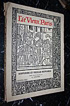 Le vieux Paris Souvenirs et Vieilles…