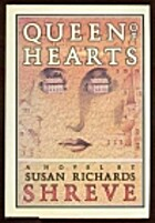 Queen of Hearts by Susan Richards Shreve
