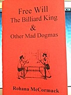 Free Will the Billiard King & Other Mad…