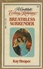 Breathless Surrender by Kay Hooper