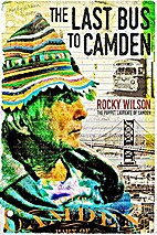 The Last Bus to Camden by Rocky Wilson