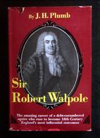 Sir Robert Walpole by J. H. Plumb