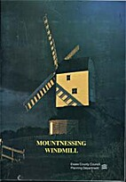 Mountnessing Windmill: A History and…