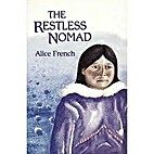 The restless nomad by Alice French