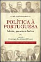 Política à Portuguesa by José António…