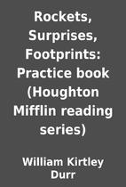 Rockets, Surprises, Footprints: Practice…
