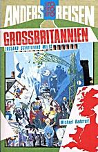 Grossbritannien - England Schottland, Wales…