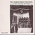 Berlin um 1900. Das Kaiserpanorama, Bilder…