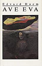 Ave Eva : herregårdsroman by Edvard…