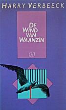 De wind van waanzin by Harry Verbeeck