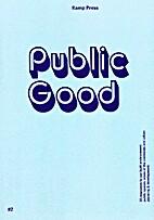 Public Good #2 by Kim Paton