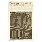 The Bank of England : A history from its…