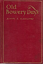 Old Bowery days : the chronicles of a famous…