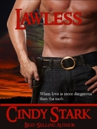 Lawless by Cindy Stark