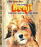 Joe Camp's Benji: Fastest Dog in the West by…