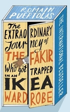 The Extraordinary Journey of the Fakir Who…