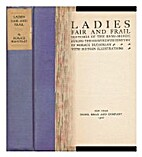 Ladies Fair and Frail: Sketches of the…