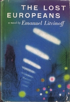 The Lost Europeans by Emanuel Litvinoff