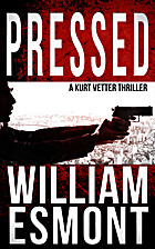 Pressed (Reluctant Hero, #2) by William…