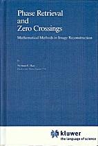 Phase Retrieval and Zero Crossings:…