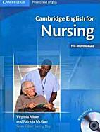 CAMBRIDGE ENGLISH FOR NURSING Pre-…
