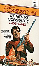 The Hellfire Conspiracy by Ralph Hayes