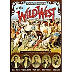 American History of the Wild West by Movie