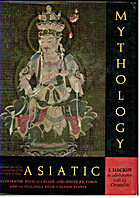 Asiatic Mythology (Crowe) by J. Hackin