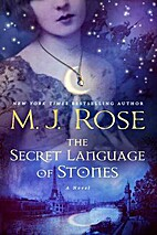 The Secret Language of Stones: A Novel (The…