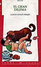 El Gran Dilema by Alison Cragin