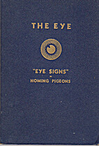 The Eye : A Treatise on Eye Signs and a…