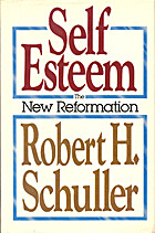 Self-esteem, the new reformation by Robert…