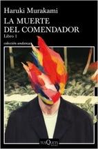 La muerte del comendador. Libro 1 by Haruki…