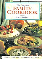 The Complete Family Cookbook: Over 130…
