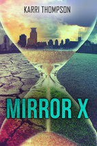 Mirror X (The Van Winkle Project Book 1) by…