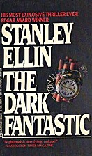 The Dark Fantastic by Stanley Ellin
