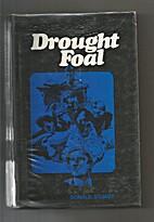 Drought foal by Donald Stuart