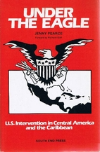 Under the eagle : U.S. intervention in…