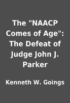 The NAACP Comes of Age: The Defeat of…