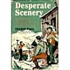 Desperate Scenery by Elliot Paul