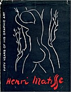 Matisse Fifty Years of His Graphic Art by…