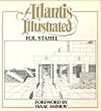 Atlantis Illustrated by H. R Stahel