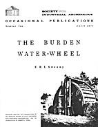 The Burden Water-Wheel by F. R. I. Sweeny