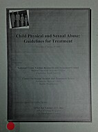 Child Physical and Sexual Abuse: Guidelines…
