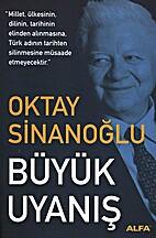 Büyük uyanış by Oktay Sinanoğlu