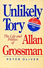 Unlikely Tory: The life and politics of…