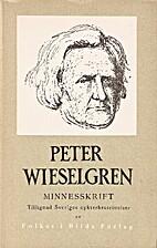 Peter Wieselgren by Justus Elgeskog