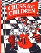 Chess For Children by Raymond Bott