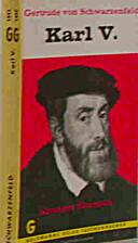 Karl V. : Ahnherr Europas by Gertrude von…