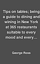 Tips on tables; being a guide to dining and…